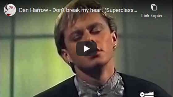 Youtube Video,Den Harrow, Don't break my heart, Italo Disco Hits